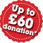 Up to £60 donation